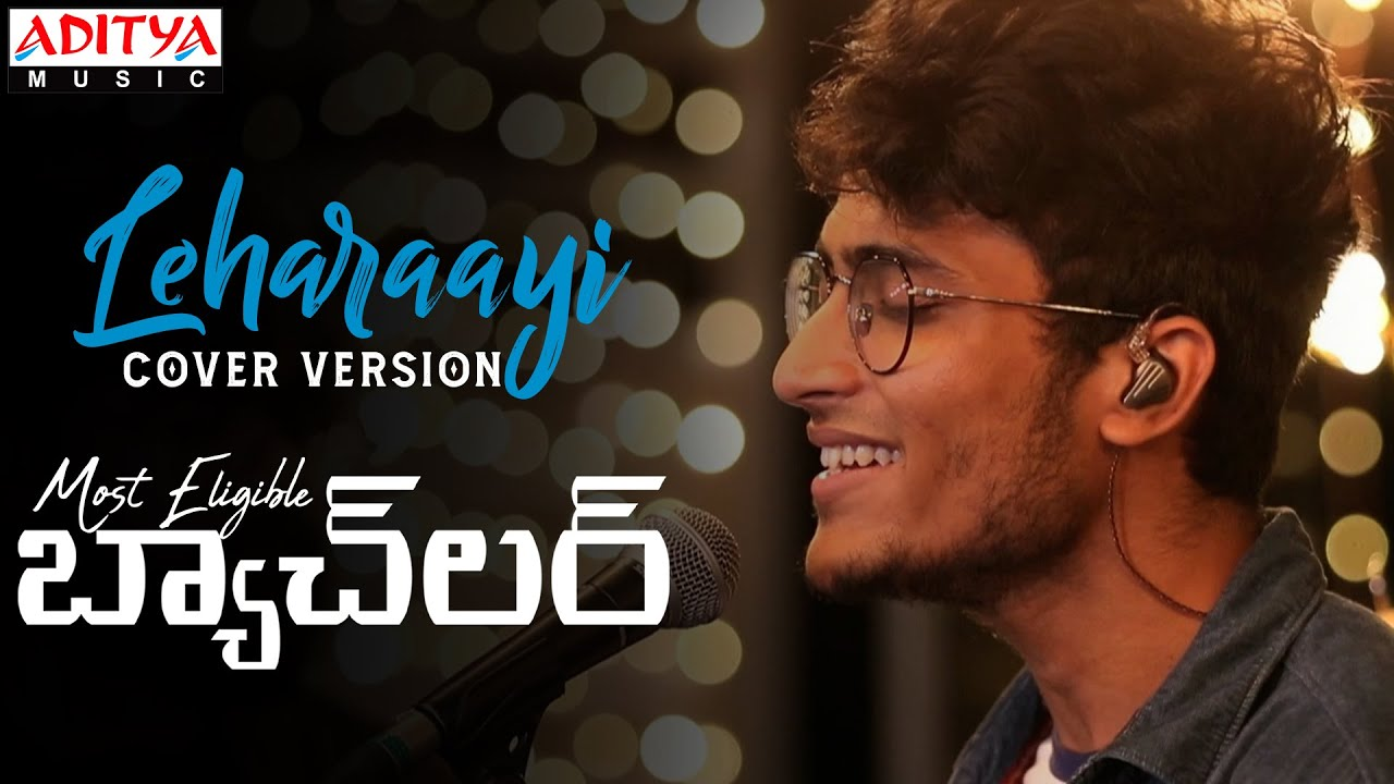 Beautiful Cover Version Of Leharaayi Song by #BandCapricio  | #MostEligibleBachelor Songs