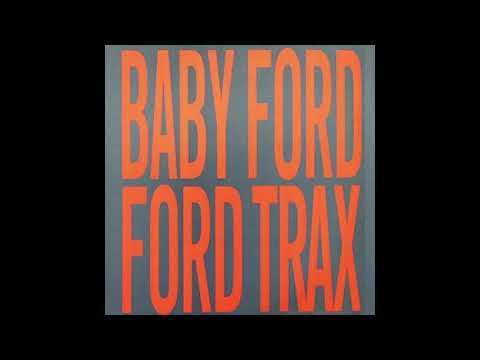Baby Ford - Ford Trax (1988)