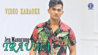 Download Mp3 Trauma   Karaoke  - Jen Manurung
