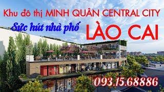 Khu đô thị Minh Quân Central City Lào Cai   Phường Duyên Hải
