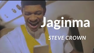 JAGINMA~ Official Video by Steve Crown