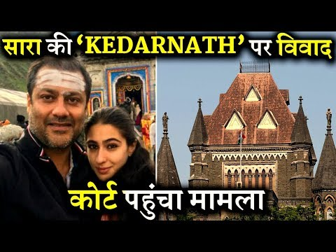 Sara Ali Khan's KEDARNATH Dragged to Bombay High Court
