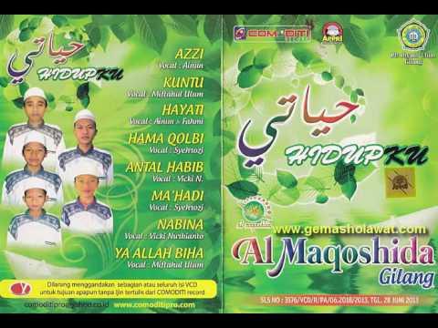 Full Album Sholawat Al Maqoshida Gilang - Album Hidupku (Musik Religi Islami)