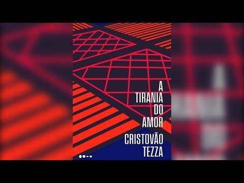 A TIRANIA DO AMOR – Cristovão Tezza – ACRÓPOLE REVISITADA