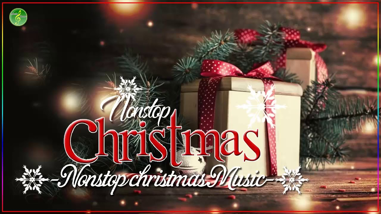 Non Stop Christmas Music.The Best Christmas Songs Medley Non Stop Christmas Songs