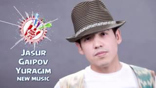 Jasur Gaipov - Yuragim | Жасур Гаипов - Юрагим (new music)