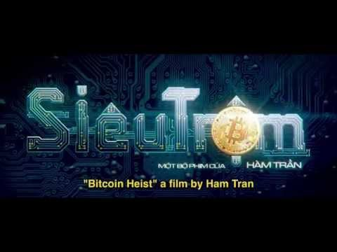 SIÊU TRỘM - BITCOIN HEIST - OFFICIAL TRAILER (2016)