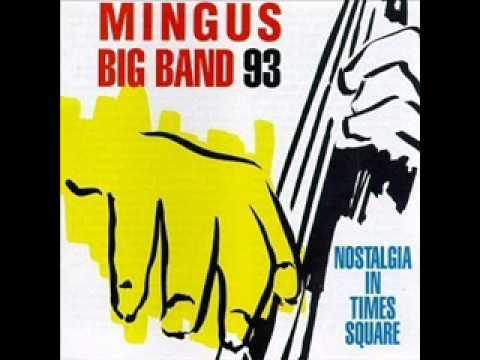 Mingus big band 93  5 Duke Ellingtons Sound of Love
