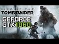 Rise of Tomb Raider - GTX 1060 6GB Intel Core i5 4440 12GB RAM