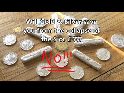 Why Gold & Silver Will NOT Save You In A Financial Collapse!