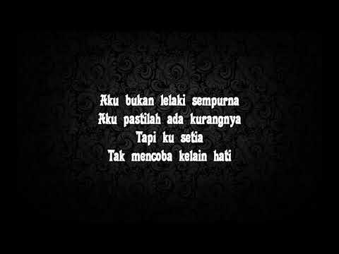 Anji - Bukan Lelaki Sempurna (lirik)