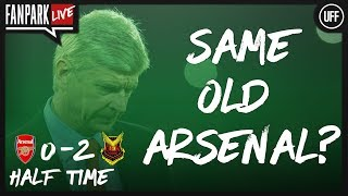Same Old Arsenal? - Arsenal vs Oestersunds FK - Fan Park Live