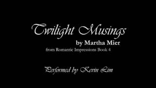 Twilight Musings by Martha Mier