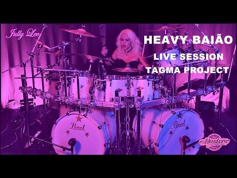 Jully Lee - Heavy Baião (Tagma Project) Live Session