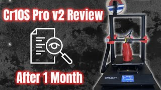 Creality CR10S Pro V2 Review