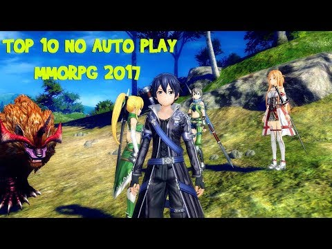 TOP 10 ANDROID / IOS OPENWORLD MMORPG WITHOUT AUTO PLAY GOOD IN 2017 - 2018