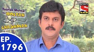 Taarak Mehta Ka Ooltah Chashmah - तारक मेहता - Episode 1796 - 2nd November, 2015
