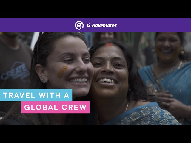 18-to-Thirtysomethings Travel with G Adventures: Discover Adventure On Your Terms: