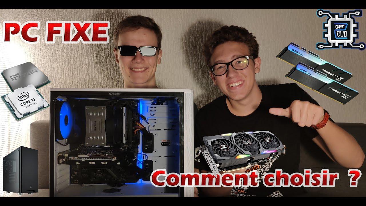 Download COMMENT CHOISIR SON PC FIXE ?!