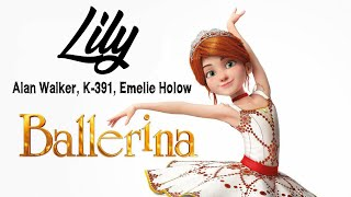Alan Walker k 1Emelie Hollow Lily animation Ballerina