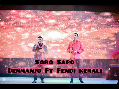 Soro Sapo-Fendi Kenali ft Denmanjo