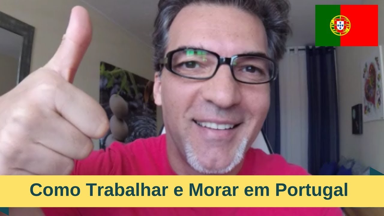 como trabalhar e morar em portugal youtube. Black Bedroom Furniture Sets. Home Design Ideas