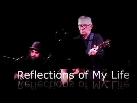 Reflections of My Life - Dean Ford - 2016 - Live Version
