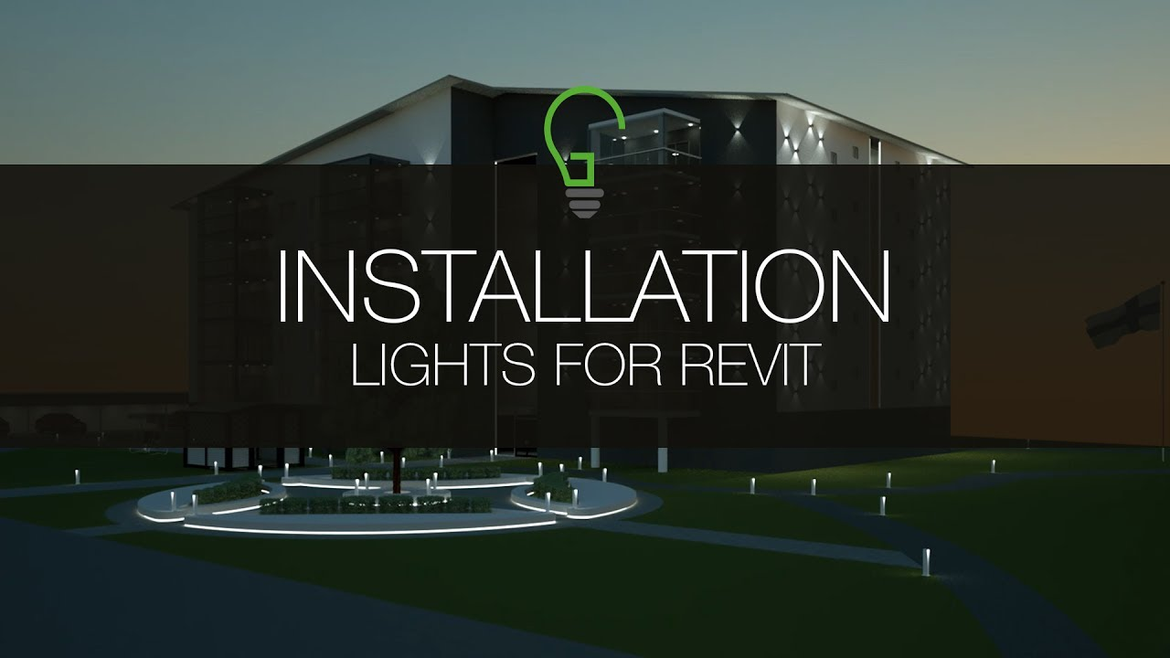 How to install Lights for Autodesk Revit
