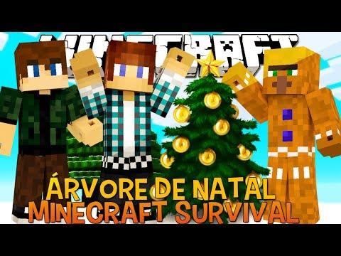 Minecraft Survival Ep.57 - Árvore de Natal !!