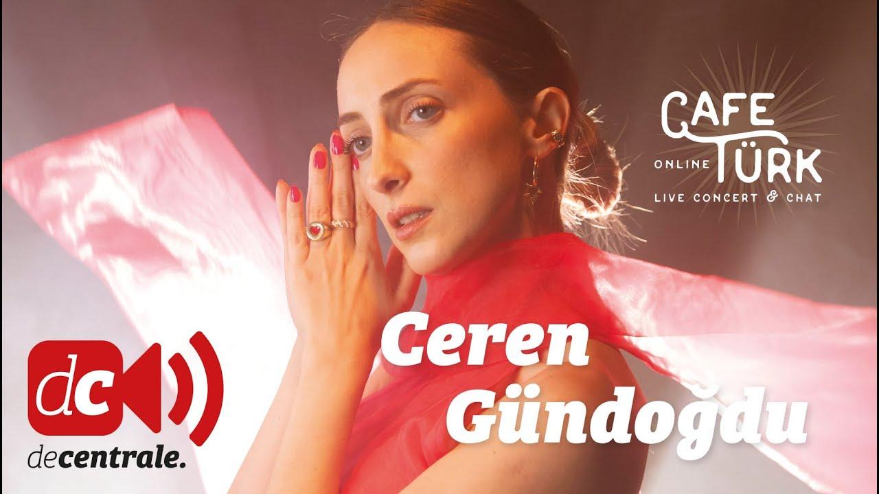 Ceren Gündoğdu | Café Türk Online | Concert & Chat from