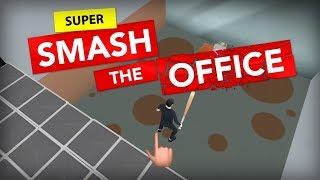 Super Smash the Office - Tuokio Inc. Walkthrough