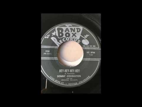 Sonny Covington With Valiants - Hey Hey Hey Hey bw We Two