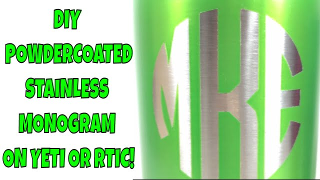 How to DIY Stainless Monogram on a Powdercoated YETI or RTIC