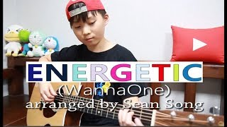 Energetic (에너제틱) - Wanna One (워너원) fingerstyle guitar arranged & cover by 10-year-old kid Sean Song