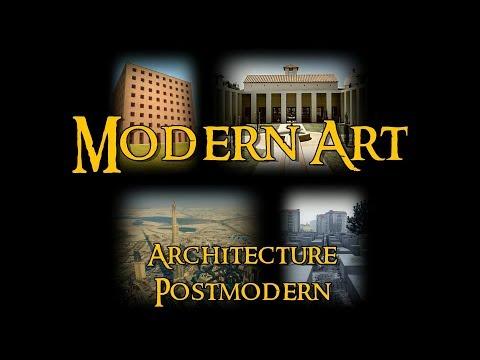 Modern Art - 11 Architecture: Postmodern