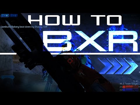 How to BXR [Detailed Tutorial]