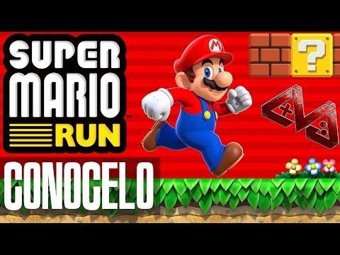 Nintendo y los juegos móviles - Conoce Super Mario Run