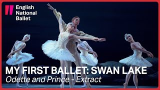 My First Ballet: Swan Lake – Odette and Prince Siegfried pas de deux | English National Ballet