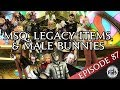 [FFXIV] MSQ Interview, Legacy Items. & Male Bunnies | SoH | EP 87