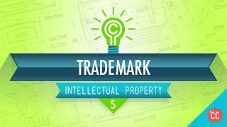 Crash Course: Intellectual Property: Trademark Criteria thumbnail