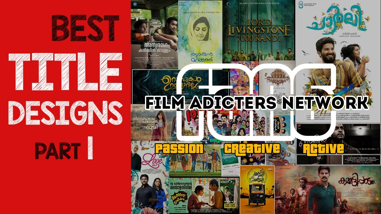 Best Title Designs In Malayalam Part 1 Film Adicters Network
