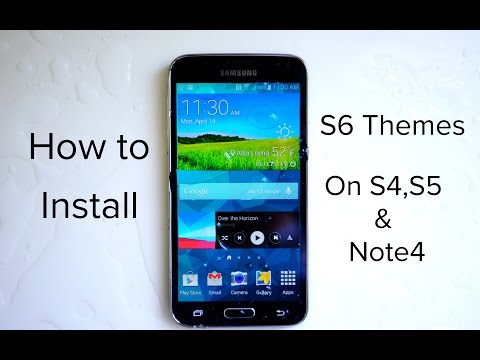 How To Install Galaxy S6 Themes On Galaxy S4, S5 & Note 4