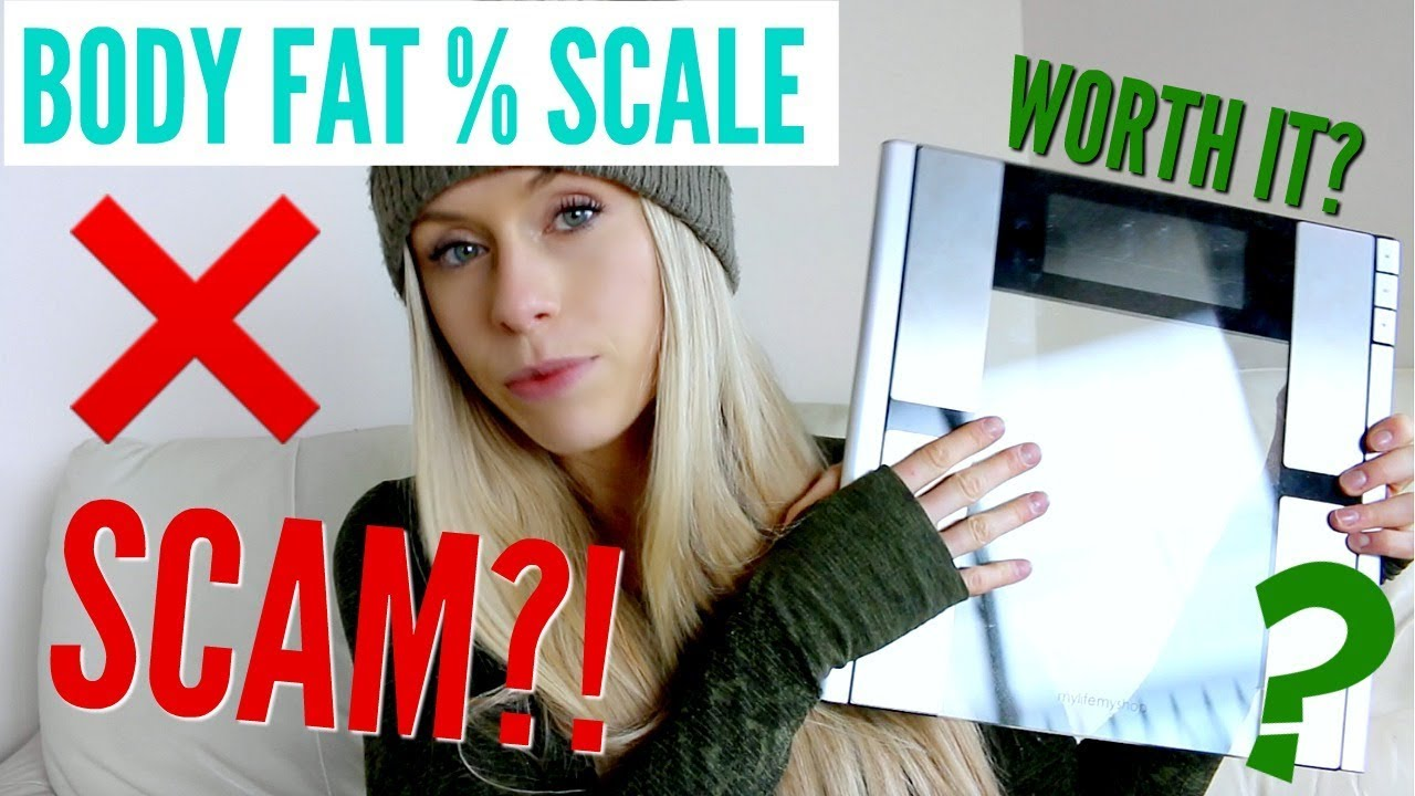 Are Body Fat Scales Scams Youtube