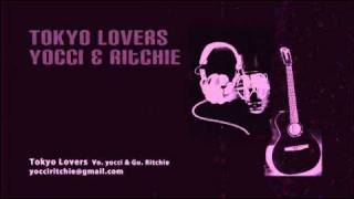 Tokyo Lovers Vo.yocci http://profile.ameba.jp/ul-yocci/ Gu.&Cho. Ri...