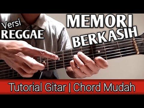 (Chord Mudah) MEMORI BERKASIH versi Reggae (Reggae Guitar Tutorial)