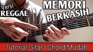 [3.21 MB] (Chord Mudah) MEMORI BERKASIH versi Reggae (Reggae Guitar Tutorial)