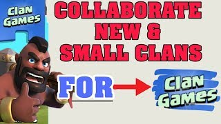 CLASH OF CLANS CLAN GAMES TIPS FOR CLANS HAVE LESS MEMBERS