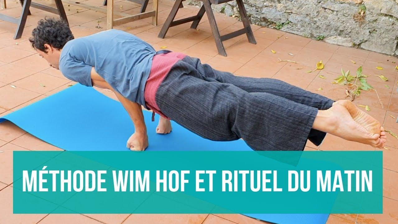Méthode Wim Hof - RITUEL DU MATIN