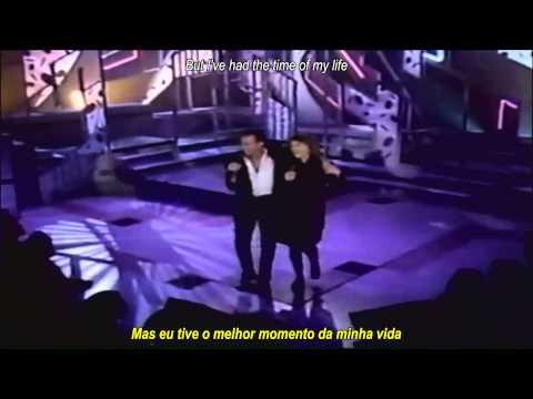 Bill Medley & Jennifer Warnes - The Time Of My Life (Legendas Pt/Eng)