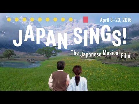 Japan Sings! The Japanese Musical Film: April 8–23, 2016